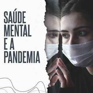 Saúde Mental e a Pandemia