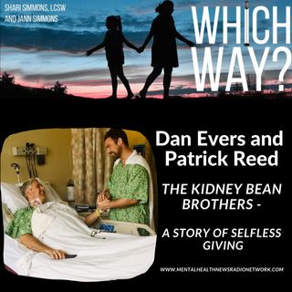 The Kidney Bean Brothers - A story of selfless giving!
