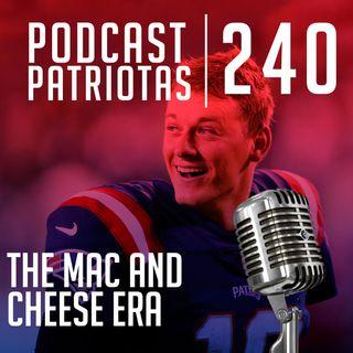 240 - The Mac and Cheese Era