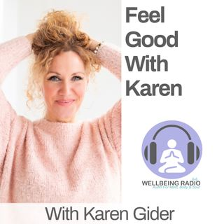 Feel Good with Karen Ep 1