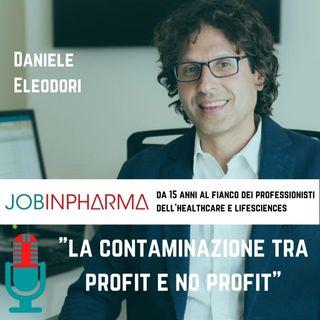 Daniele Eleodori, Fondazione Telethon Italia: la contaminazione tra profit e no profit