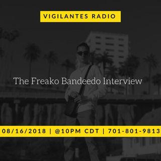 The Freako Bandeedo Interview.