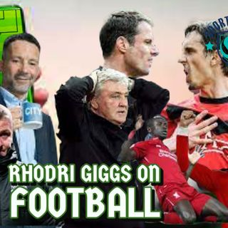 Rhodri Giggs on Football #8 | LFC v MUFC Preview | Bruce Sacked | Pressure on managers Mounts | CR7 Saves united