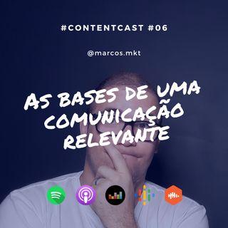 #6 As Bases De Uma Comunicação Relevante