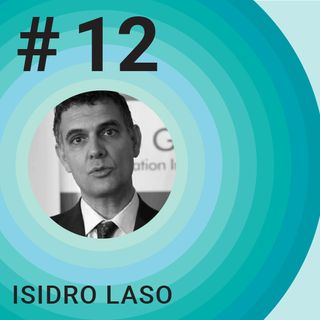 #11 [Special Episode] with Isidro Laso, Head of Startup Europe