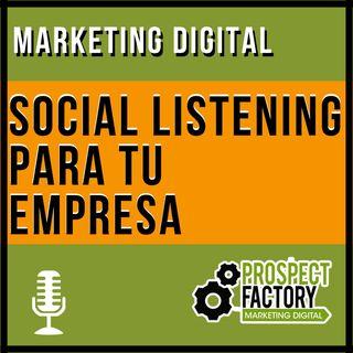 Social Listening para tu empresa | Prospect Factory