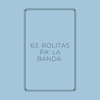 Experimento #EnPantufla 63 - Rolitas pa' la banda