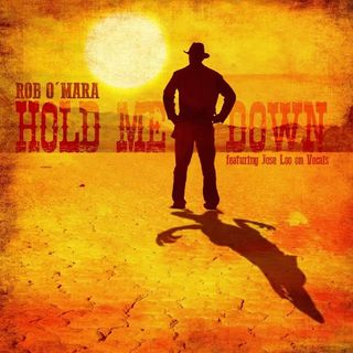 Hold Me Down - Rob O'Mara & José Loo