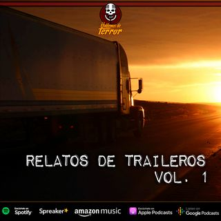 Relatos de Traileros Vol.1   Relato de terror