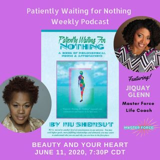 Patiently Waiting for Nothing Podcast #13 - Jiquay Glenn