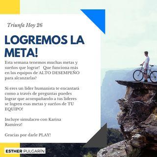 26 - SEGUIMIENTO DE LIDERES SEMANA 3 - LOGREMOS LA META!