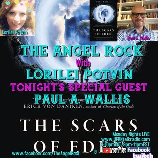 The Angel Rock With Lorilei Potvin  Guest Paul Anthony Wallis