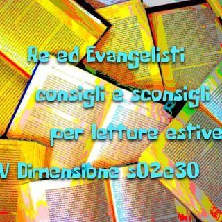 Re ed evangelisti - V Dimensione - s02e30