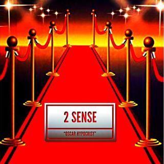 "2 Sense ""Oscar Hypocrisy"" NSFW**** (Kevin Hart Tweets, Prenups, XMas Decor)"