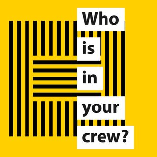 Who Is In Your Crew?