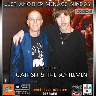 Just Another Menace Sunday #805 w: Catfish & The Bottlemen