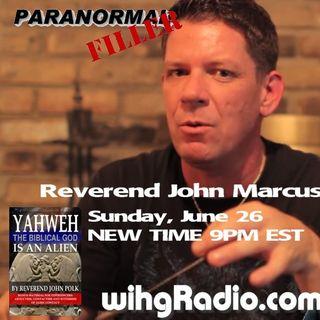 Reverend John Marcus Polk On Paranormal Filler