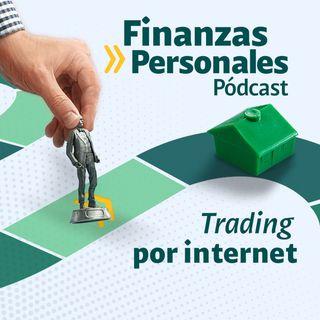 Finanzas Personales:¿Qué es y cómo funciona el 'trading' por internet?
