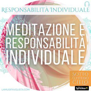 Episodio 04 • Meditazione e Responsabilità Individuale