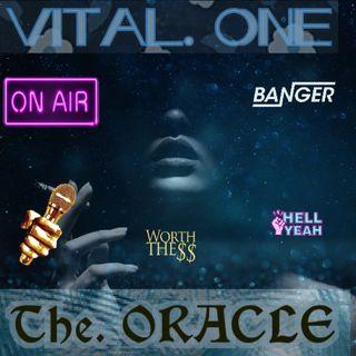 Vital One. +++. The.O R A C L E. +++