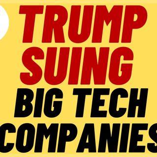 TRUMP To File HUGE Lawsuit against Big Tech Social Media Companies