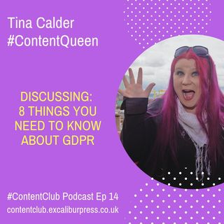 Ep14: 8 Things You NEED To Know About GDPR