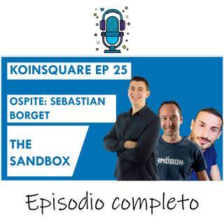 Thesandbox ed il token sand ft Sebastien Borget - EP 25- SEASON 2020