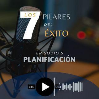 """Los 7 Pilares Del Éxito """"Planificación"""""""