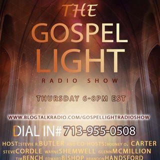 The Gospel Light Radio Show - (Episode 70)