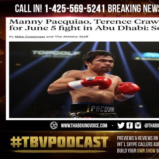 ☎️ Manny Pacquiao vs Terence Crawford🔥 in talks for June 5 fight in Abu Dhabi: Sources😱