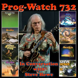 Episode 732 - In Conversation with Steve Howe of Yes and Asia