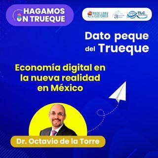 E42 Dato peque del trueque: Economía digital en la nueva realidad en México