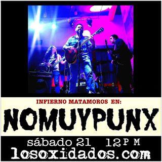 NoMuyPunx con Infierno Matamoros