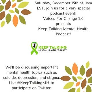 VFC 2.0:  Special Keep Talking Mental Health Round Table with 3 Special Guests