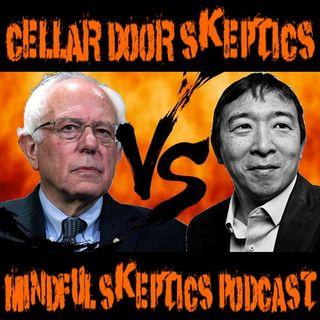 #171: Examining Bernie Sanders VS Andrew Yang
