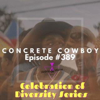 #389 | Concrete Cowboy (2021)