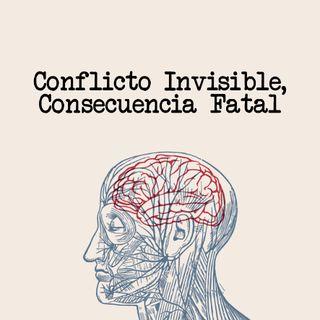 Conflicto Invisible, consecuencia fatal - 2° Culto