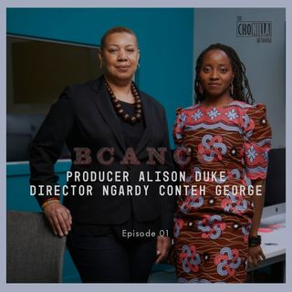 01 - Producer Alison Duke & Director/Producer Ngardy Conteh George