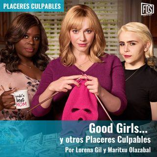 Placeres Culpables | Good Girls... y otros placeres culpables