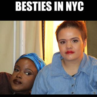 Besties in NYC: A Reality Film 11202018