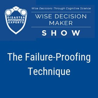The Failure-Proofing Technique