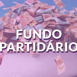 #005 - Fundo partidário - o que é?