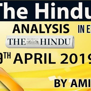 English 09 April 2019 - The Hindu Editorial News Paper Analysis [UPSC-SSC-IBPS] Current Affairs