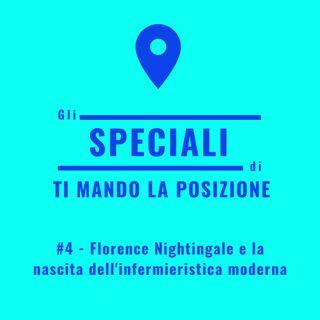 Speciale #4 - Florence Nightingale e la nascita dell'infermieristica moderna