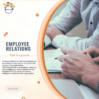 Employee Relations And It's Importance In An Organization