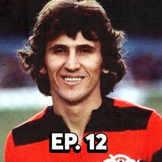 """EP#12 - A Era Zico - Parte 1 - Com Bruno """"Vegeta"""" Torelly"""