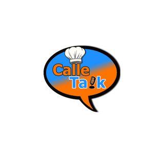 Calle Talk Podcast Pilot Episode