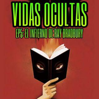 E05: El Infierno de Ray Bradbury