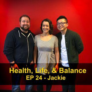 Health, Life, & Balance - Jackie
