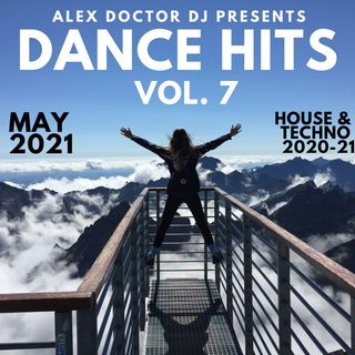 #126 - Dance Hits vol. 7 - May 2021 - House & Techno 2020-2021